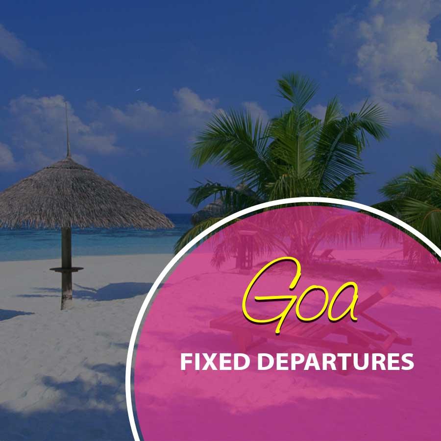 goa fixed departure