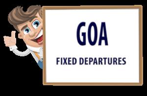 Goa Fixed Depparture